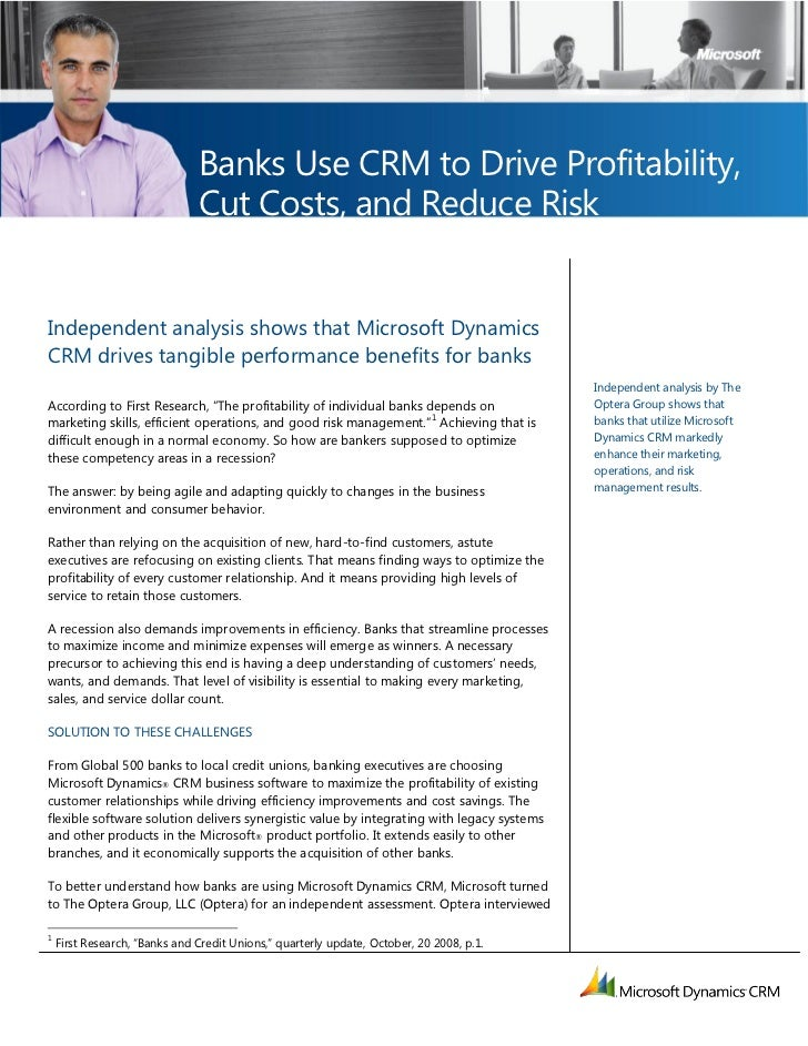 Banks Use CRM to Drive Profitability,                               Cut Costs, and Reduce RiskIndependent analysis shows t...