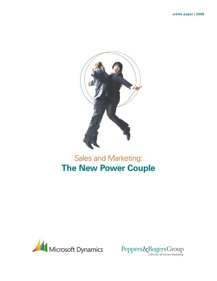 white paper | 2008       Sales and Marketing: The New Power Couple