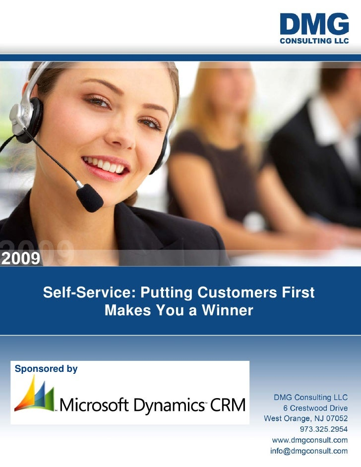 Self-Service: Putting Customers First              Makes You a Winner   Sponsored by