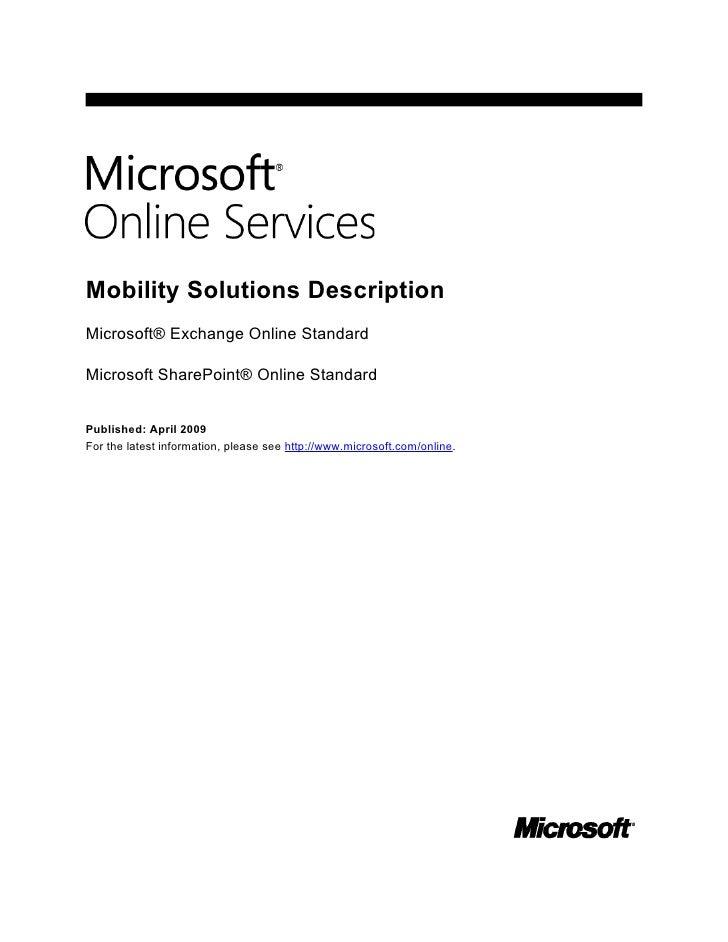 Mobility Solutions Description Microsoft® Exchange Online Standard  Microsoft SharePoint® Online Standard   Published: Apr...