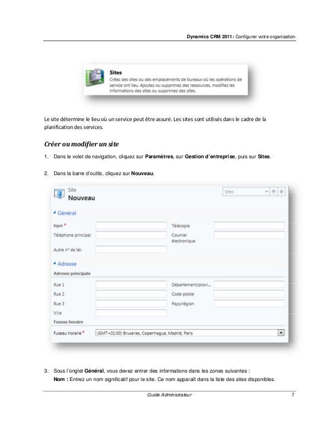 Dynamics CRM 2011: Configurer votre organisation Guide Administrateur 9 4. Dans la barre d'outils, cliquez sur Ajouter des...