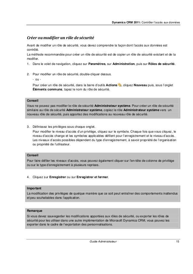 Dynamics CRM 2011: Contrôler l'accès aux données Guide Administrateur 17 Modifier une division 1. Sous Éléments communs, c...