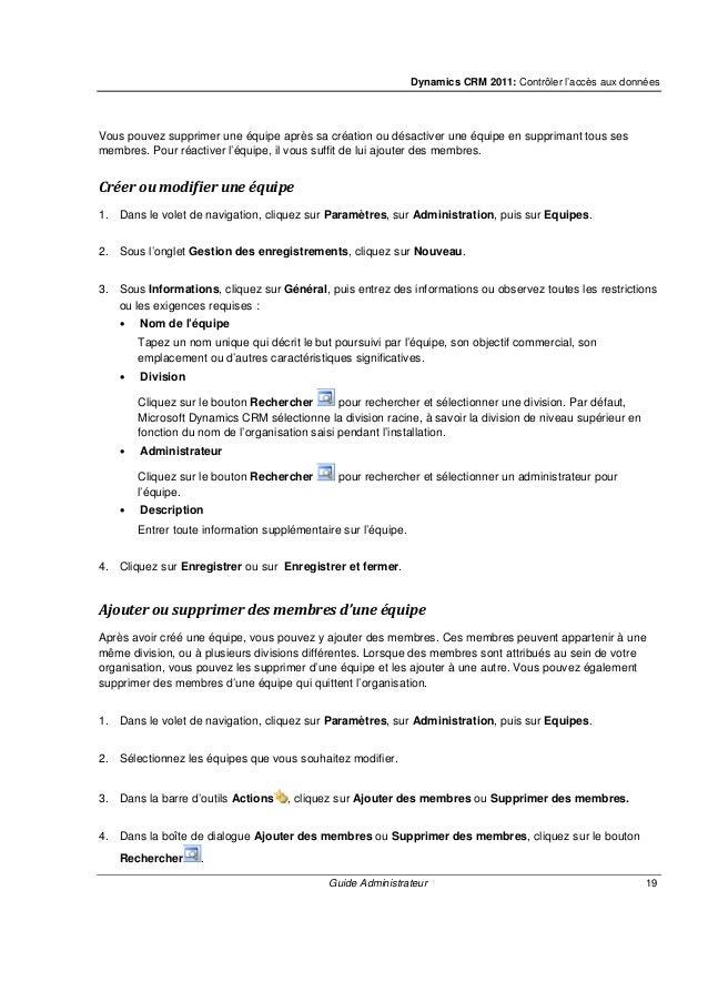 Dynamics CRM 2011: Gestion des utilisateurs Guide Administrateur 21 Gestion des utilisateurs Ajout et suppression d'utilis...
