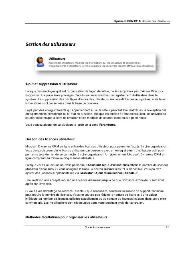 Dynamics CRM 2011: Gestion des utilisateurs Guide Administrateur 23 Supprimer des membres du secteur de vente: a. Dans la ...