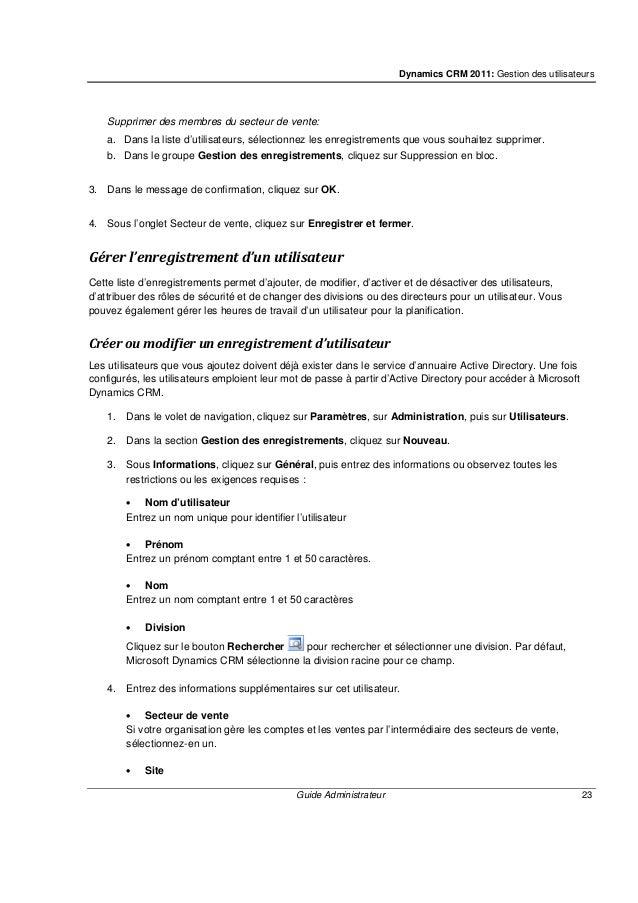 Dynamics CRM 2011: Gestion des utilisateurs Guide Administrateur 25 • Périphérique limité Les utilisateurs se servant du p...