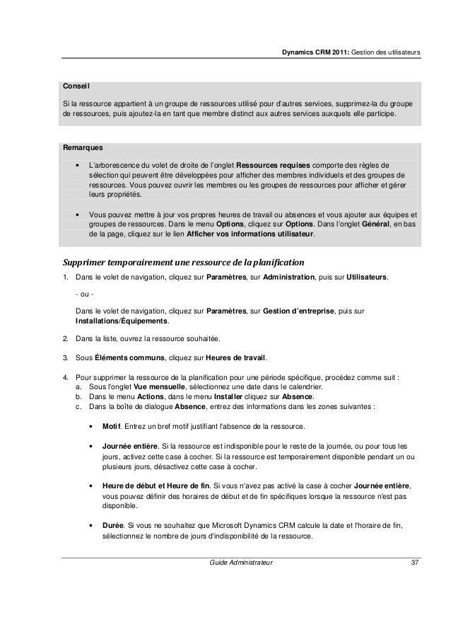 Dynamics CRM 2011: Gestion des utilisateurs Guide Administrateur 39 1. Dans le volet de navigation, cliquez sur Paramètres...