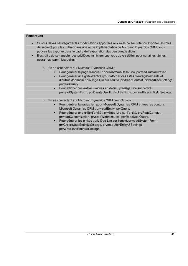 Dynamics CRM 2011: Communication avec d'autres utilisateurs Microsoft Dynamics CRM Guide Administrateur 43 Lorsqu'une anno...