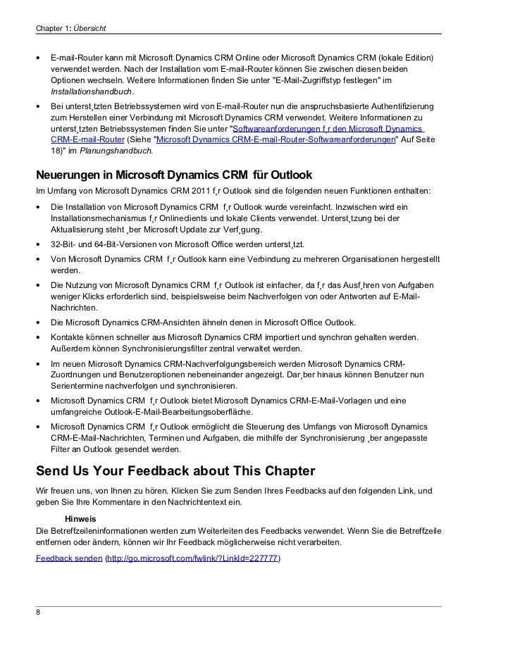 Chapter 1: Übersicht•   E-mail-Router kann mit Microsoft Dynamics CRM Online oder Microsoft Dynamics CRM (lokale Edition) ...