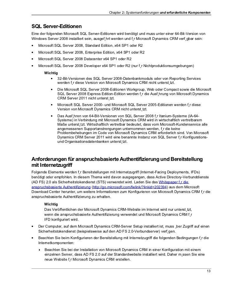 Chapter 2: Systemanforderungen und erforderliche KomponentenSQL Server-EditionenEine der folgenden Microsoft SQL Server-Ed...