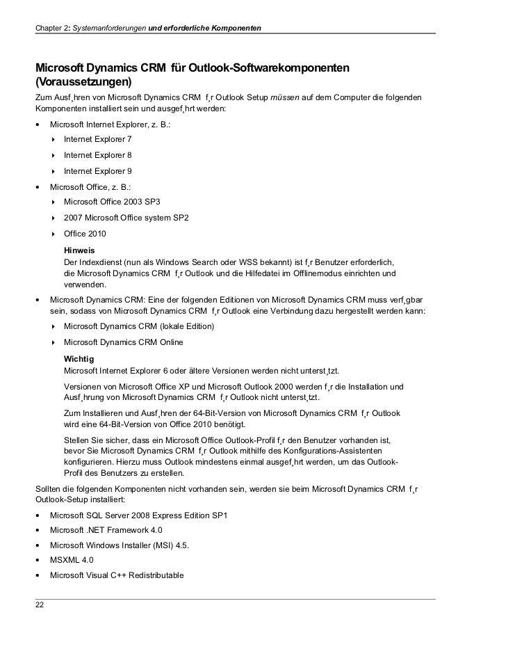 Chapter 2: Systemanforderungen und erforderliche KomponentenMicrosoft Dynamics CRM für Outlook-Softwarekomponenten(Vorauss...