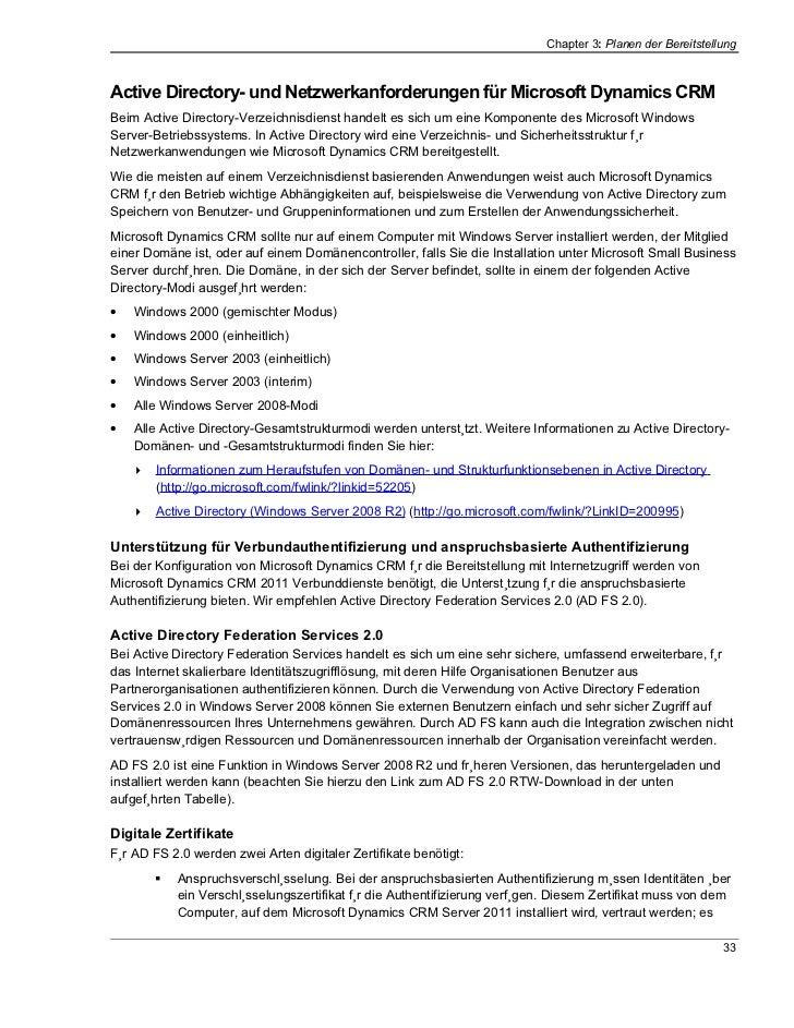 Chapter 3: Planen der BereitstellungActive Directory- und Netzwerkanforderungen für Microsoft Dynamics CRMBeim Active Dire...