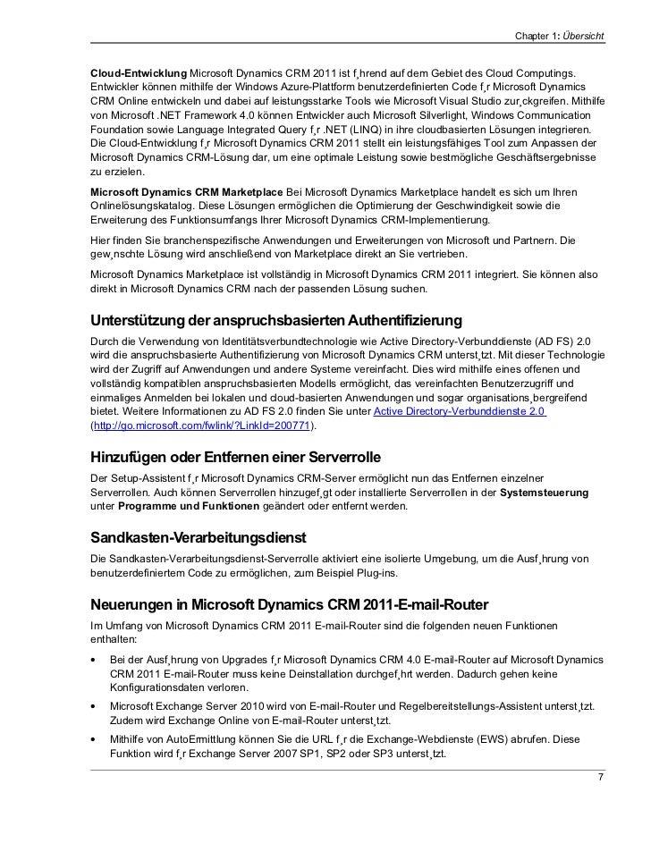 Chapter 1: ÜbersichtCloud-Entwicklung Microsoft Dynamics CRM 2011 ist führend auf dem Gebiet des Cloud Computings.Entwickl...