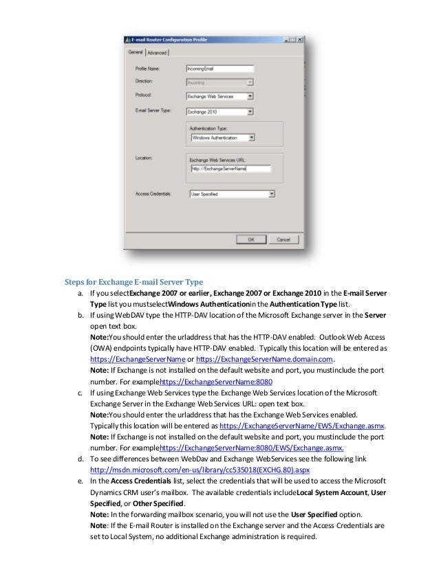 Steps for Exchange E-mail Server Typea. If you selectExchange 2007 or earlier, Exchange 2007 or Exchange 2010 in the E-mai...