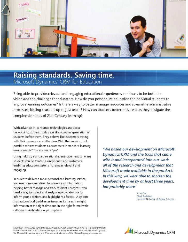 Raising standards. Saving time.Microsoft Dynamics CRM for Education          ®Being able to provide relevant and engaging ...