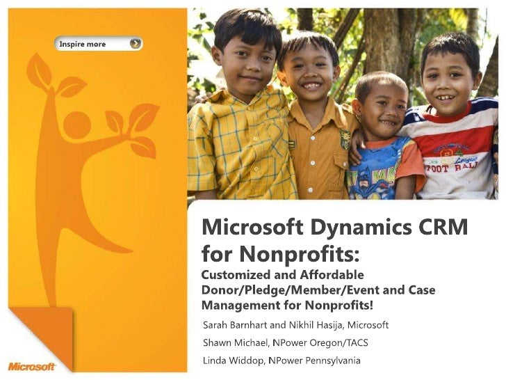 Microsoft Dynamics CRM for Nonprofits: Customized and Affordable Donor/Pledge/Member/Event and Case Management for Nonprof...