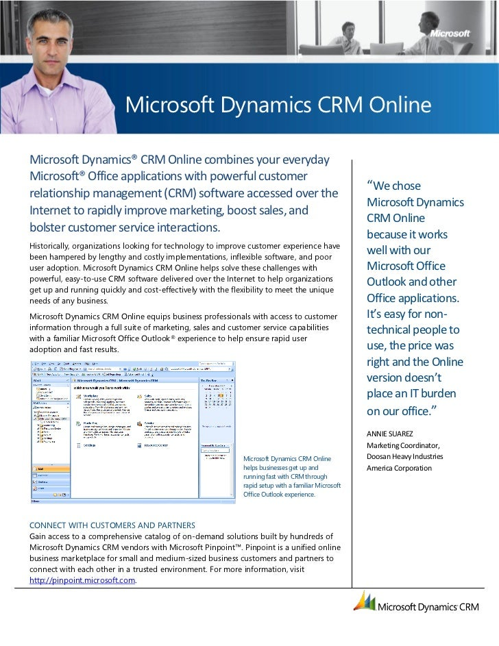 Microsoft Dynamics CRM OnlineMicrosoft Dynamics® CRM Online combines your everydayMicrosoft® Office applications with powe...