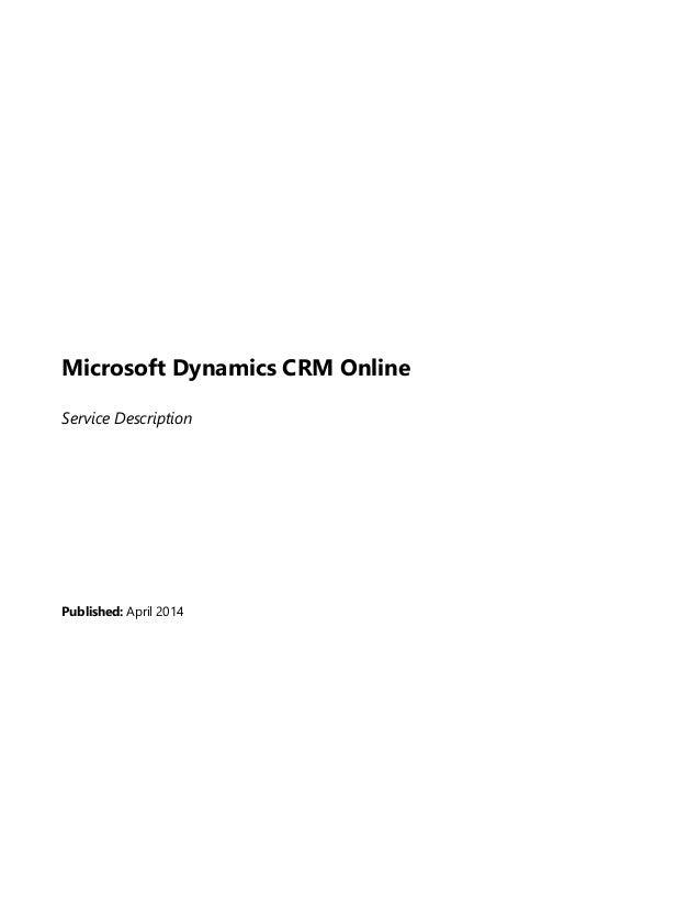 Microsoft Dynamics CRM Online Service Description Published: April 2014