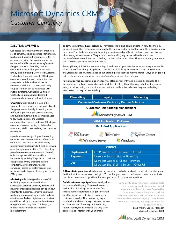 Microsoft Dynamics CRMCustomer CentricitySOLUTION OVERVIEW                                    Today's consumers have chang...