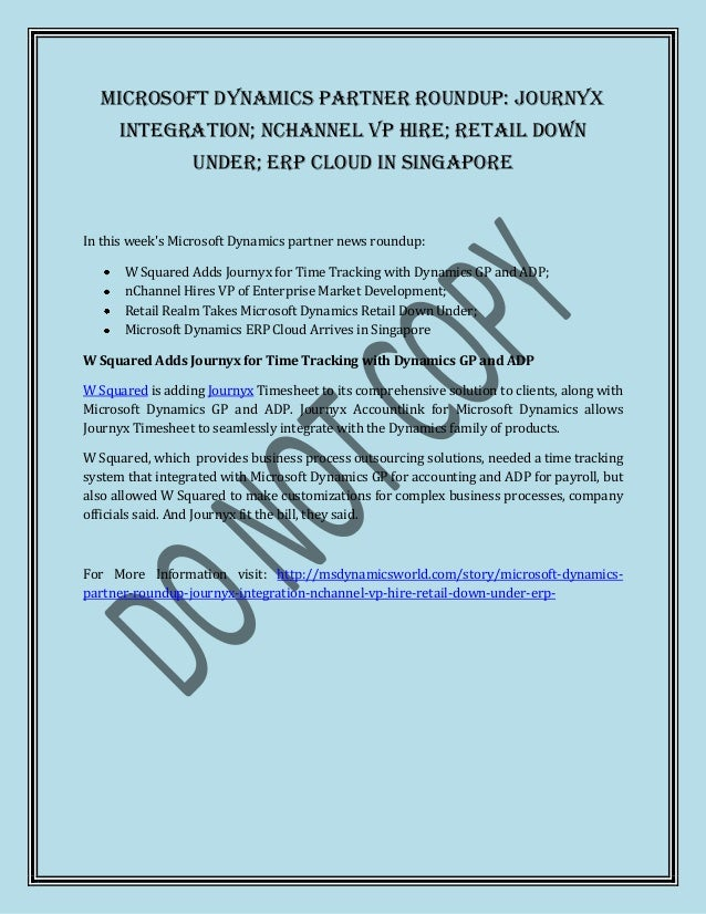 Microsoft Dynamics Partner Roundup: Journyx      Integration; nChannel VP Hire; Retail Down                  Under; ERP Cl...