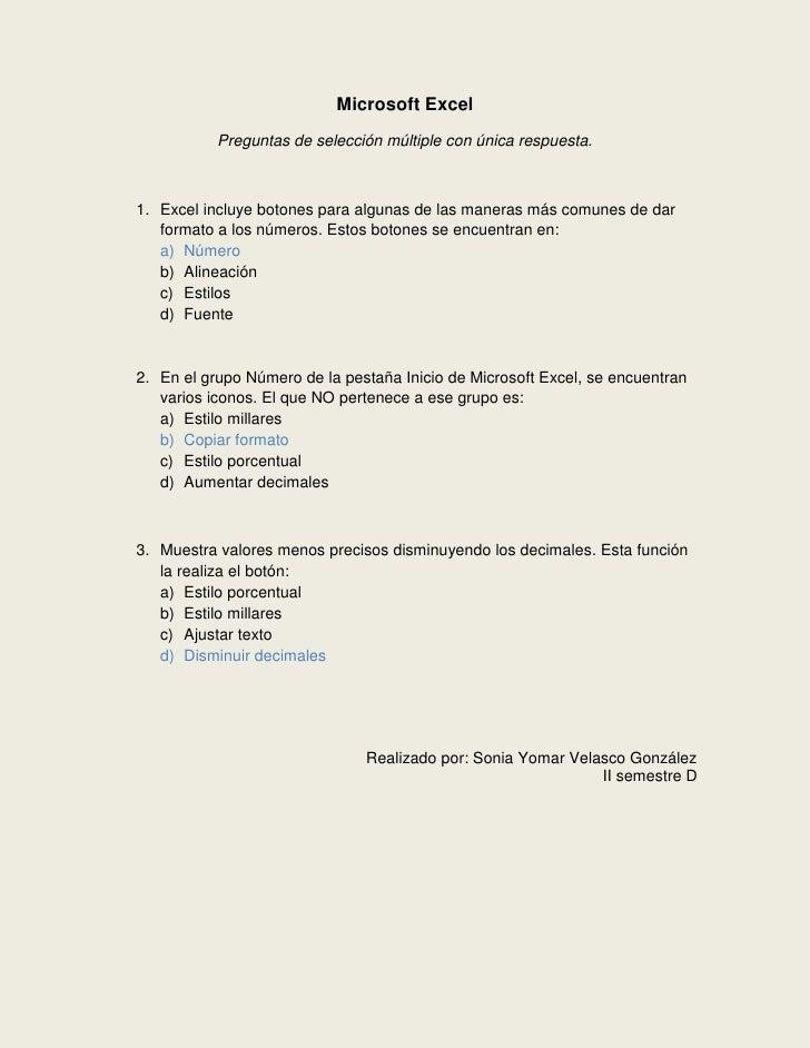 Microsoft Excel<br />Preguntas de selección múltiple con única respuesta.<br />Excel incluye botones para algunas de las m...