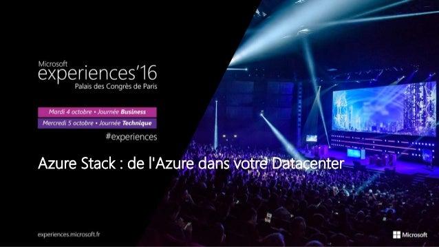 Azure Stack : de l'Azure dans votre Datacenter