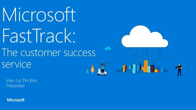 FastTrack is the Customer Success Service which is designed and provided by Microsoft to help the customers move and trans...