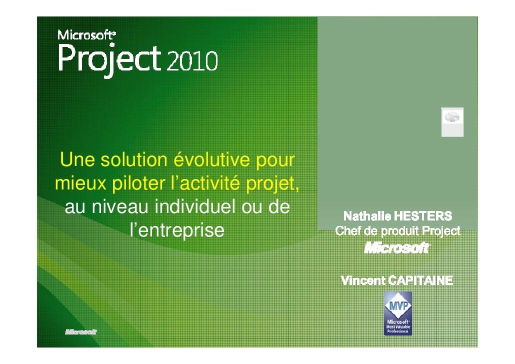 Une solution évolutive pourmieux piloter l'activité projet, au niveau individuel ou de        l'entreprise