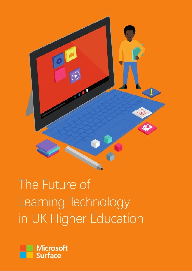 The Future of Learning Technology in UK Higher Education