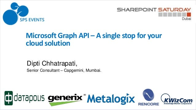 Microsoft Graph API - A Single Stop For Your Cloud Solution