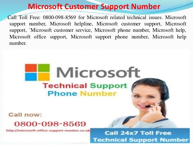 Office | 0800-098-8569 | Technical Support Number UK