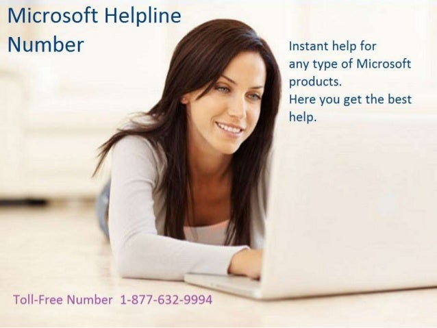 for watching Microsoft Help Number 1-877-632-9994