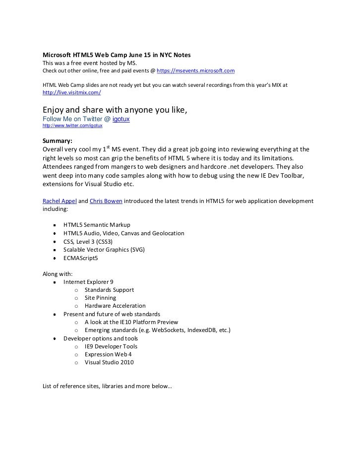 Microsoft HTML5 Web Camp June 15 in NYC Notes <br />This was a free event hosted by MS.Check out other online, free and pa...