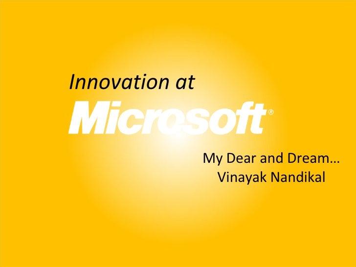 Innovation at My Dear and Dream… Vinayak Nandikal