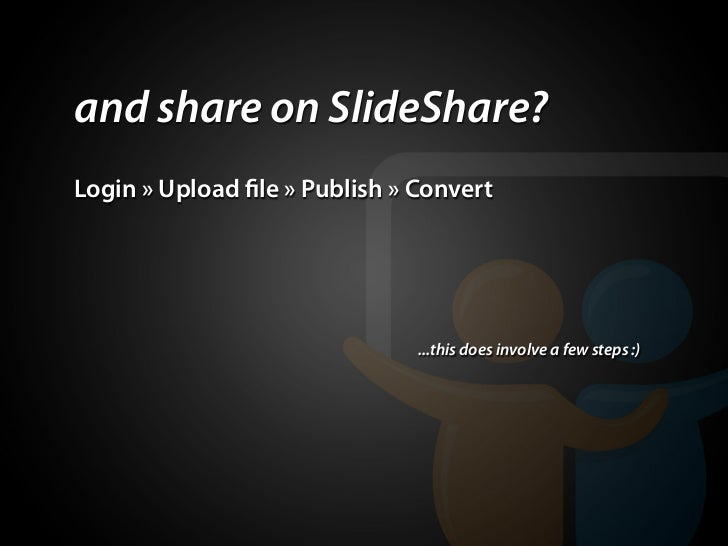 and share on slideshare  login