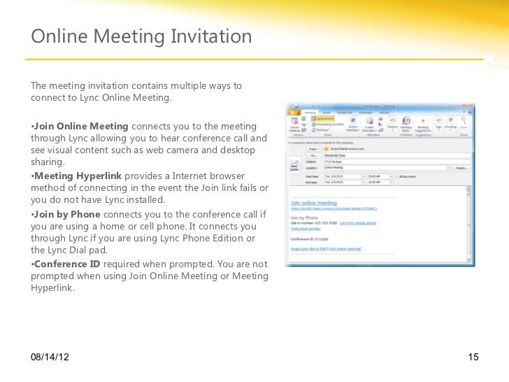 lync online meeting email invitation If attendees don't have the skype for business client, they will be prompted to install the skype for business (lync) web app plug-in once they click on the meeting link in the invitation email hosts and attendees require the latest version of flash and the adobe connect add-in for your web browser (not compatible with.