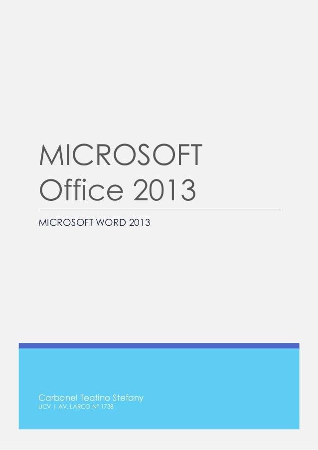 Carbonel Teatino Stefany  UCV | AV. LARCO N° 1738  MICROSOFT Office 2013  MICROSOFT WORD 2013