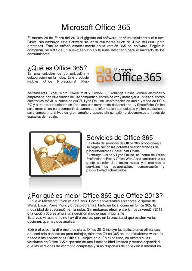 fafb07faa Microsoft Office 365 El martes 29 de Enero del 2013 el gigante del software  lanzó mundialmente ...