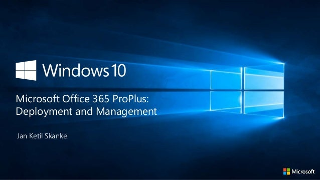 Jan Ketil Skanke Microsoft Office 365 ProPlus: Deployment and Management
