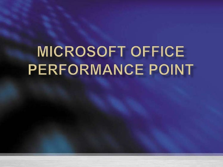 Microsoft office Performance Point  <br />