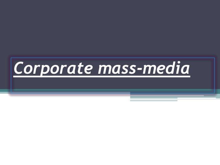 Corporate mass-media
