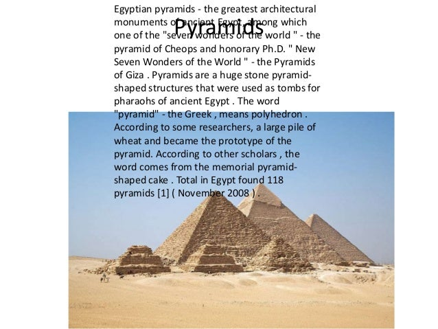 "Egyptian pyramids - the greatest architectural monuments of ancient Egypt, among which one of the ""seven wonders of the wo..."