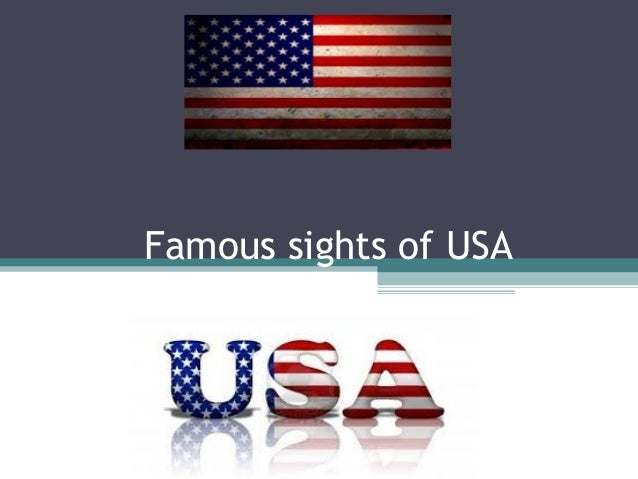 Famous sights of USA