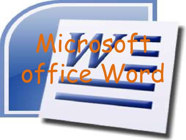 Microsoft office Word <br />
