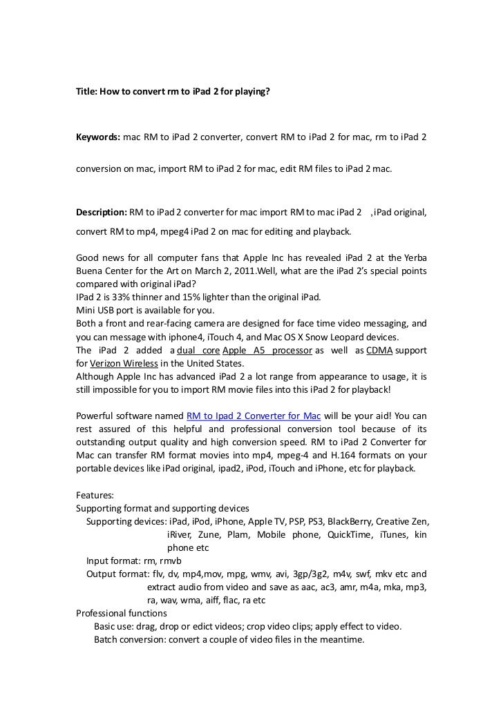 Title: How to convert rm to iPad 2 for playing?<br />Keywords: mac RM to iPad 2 converter, convert RM to iPad 2 for mac, r...
