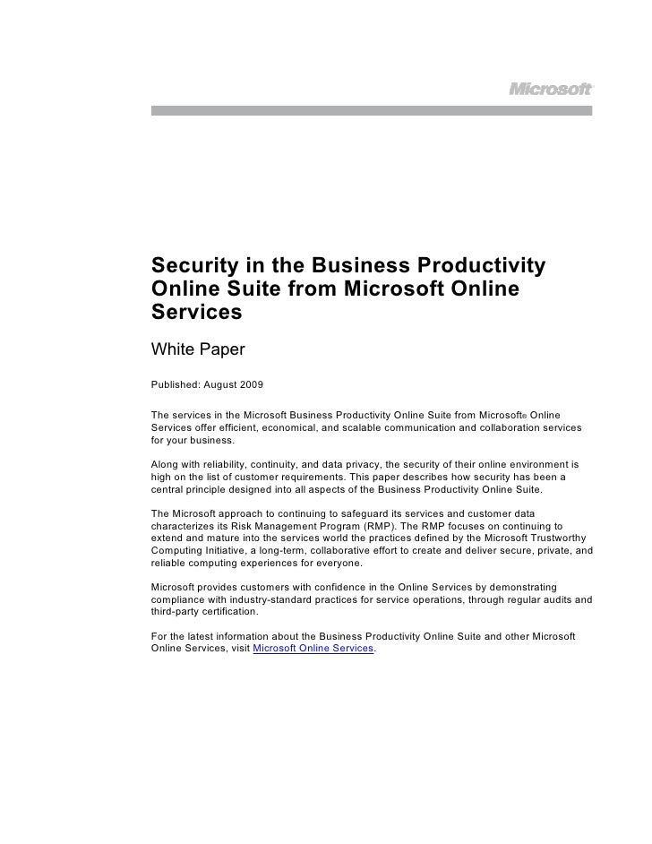 Security in the Business Productivity Online Suite from Microsoft Online Services White Paper Published: August 2009  The ...