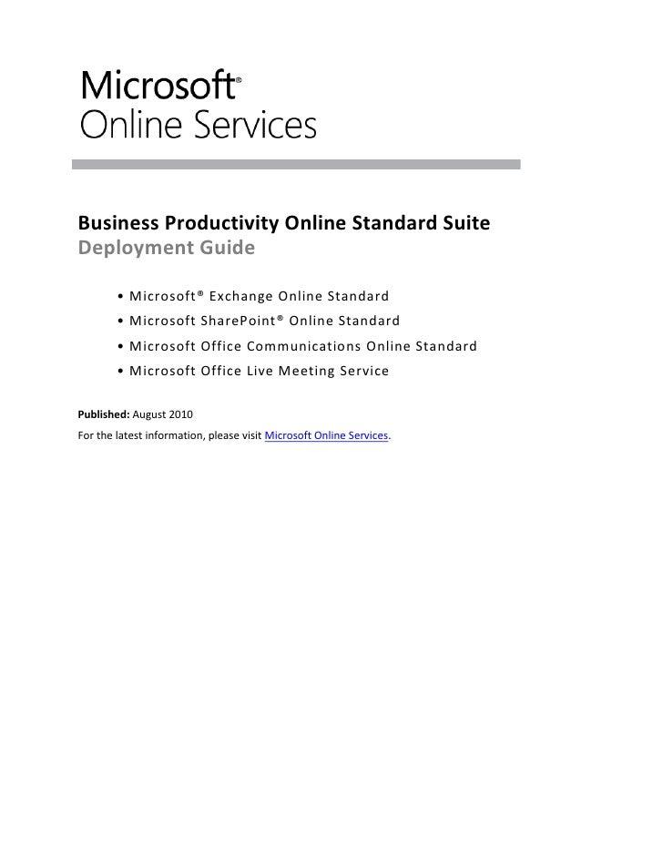 Business Productivity Online Standard Suite Deployment Guide          • Microsoft® Exchange Online Standard         • Micr...