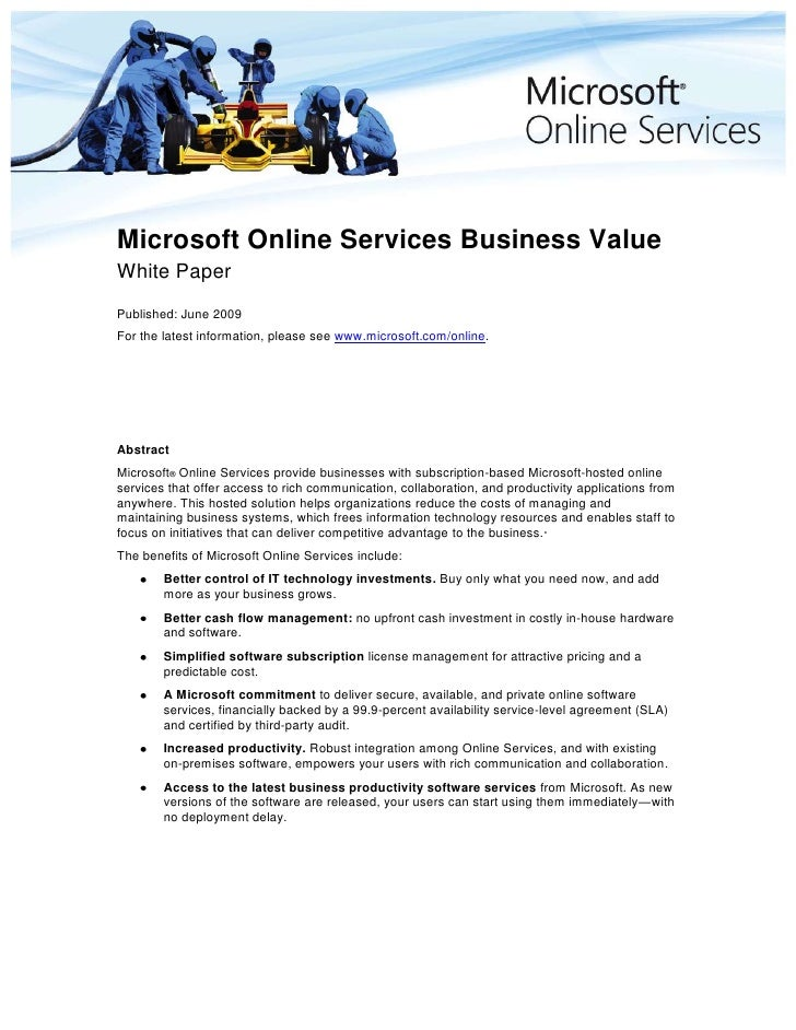 Microsoft Online Services Business Value<br />White Paper<br />Published: June 2009<br />For the latest information, pleas...