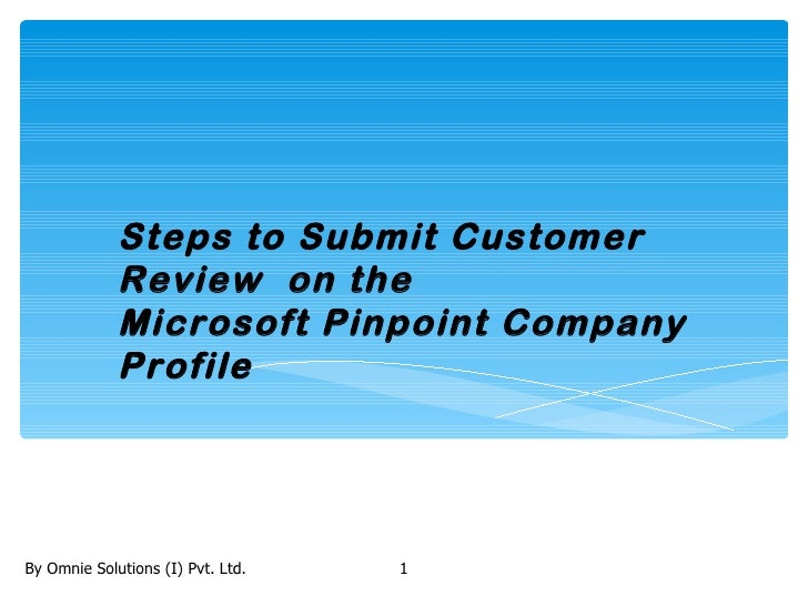 Steps to Submit Customer             Review on the             Microsoft Pinpoint Company             ProfileBy Omnie Solu...