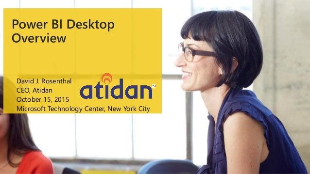 David J. Rosenthal CEO, Atidan October 15, 2015 Microsoft Technology Center, New York City