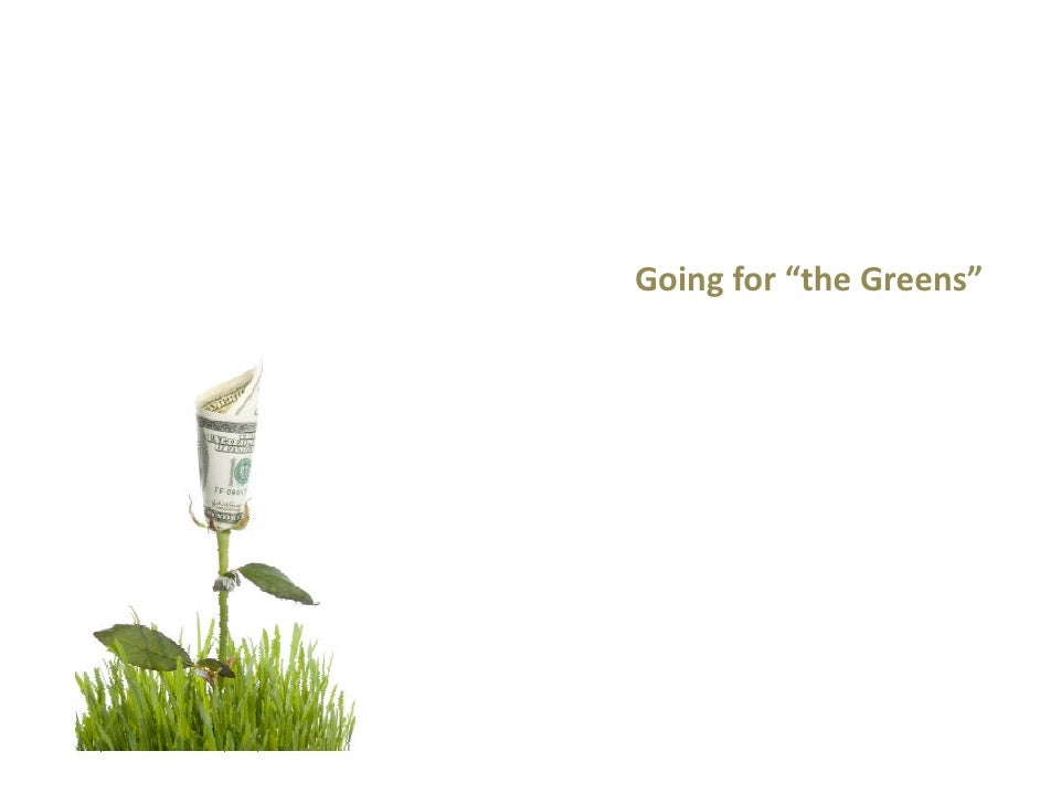 """Going for """"the Greens"""""""